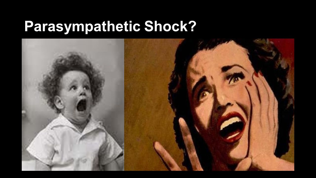 Parasympathetic Shock?