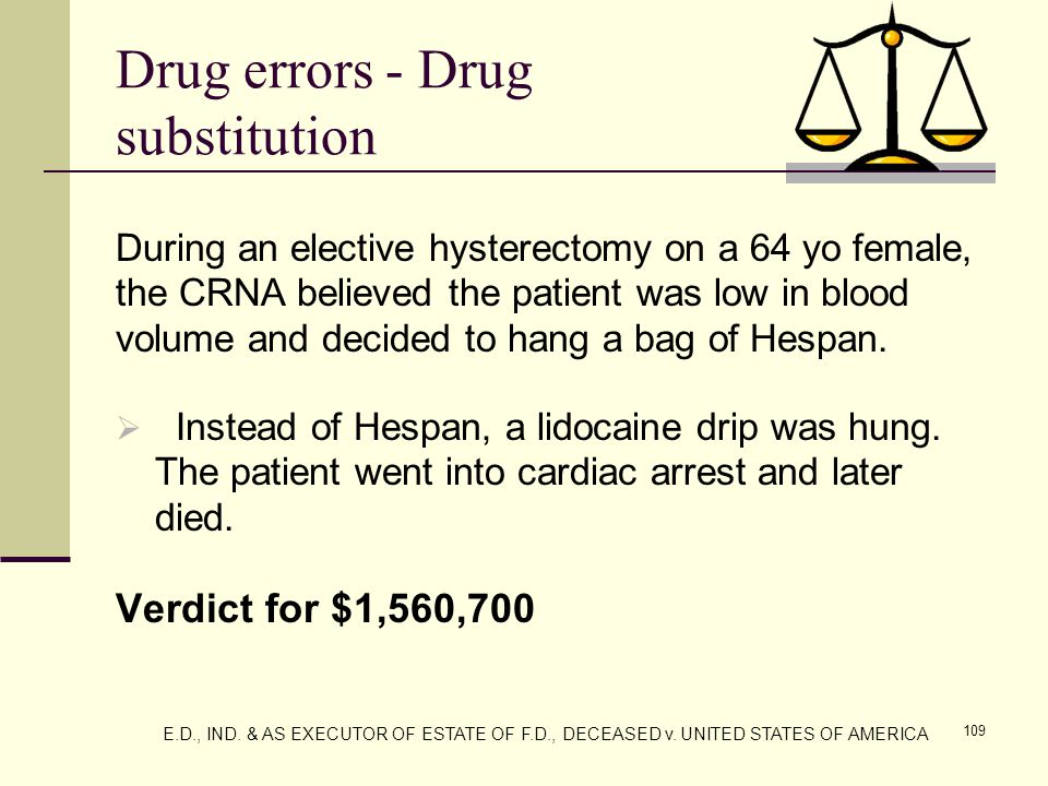 110 Drug errors TIPS:  Bar coding of anesthesia-related drugs in the operating room has been designed for anesthesia.