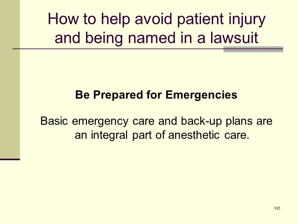 How to help avoid patient injury and being named in a lawsuit Perform a thorough assessment of patient's airway and Mallampati score.
