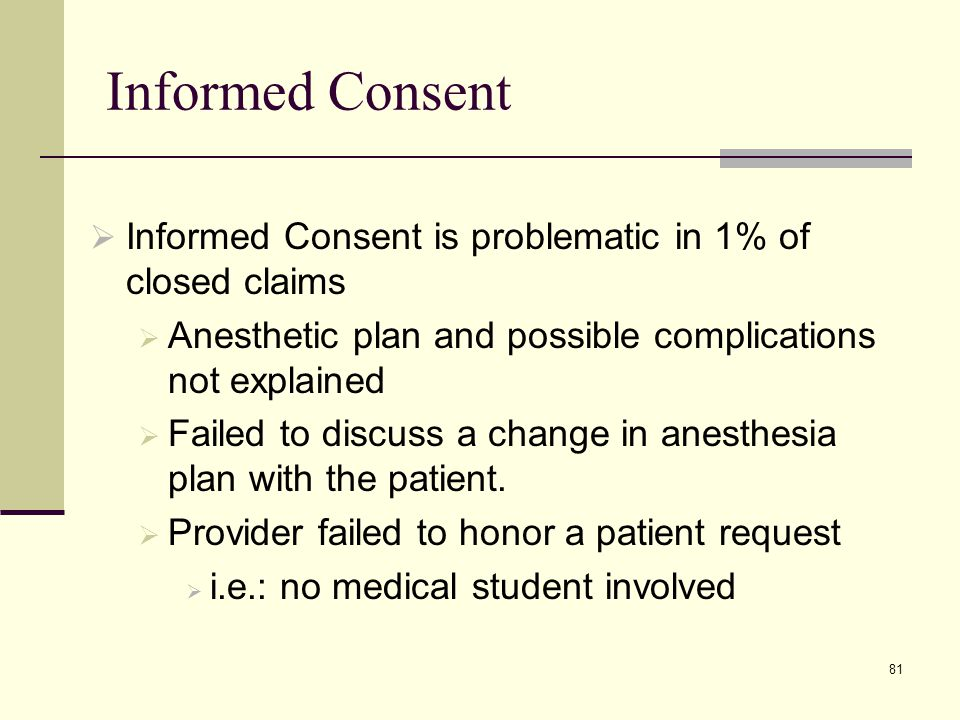 82 Informed Consent TIPS:  Discuss the anesthetic plan and make sure you understand what your patient expects regarding the anesthetic.