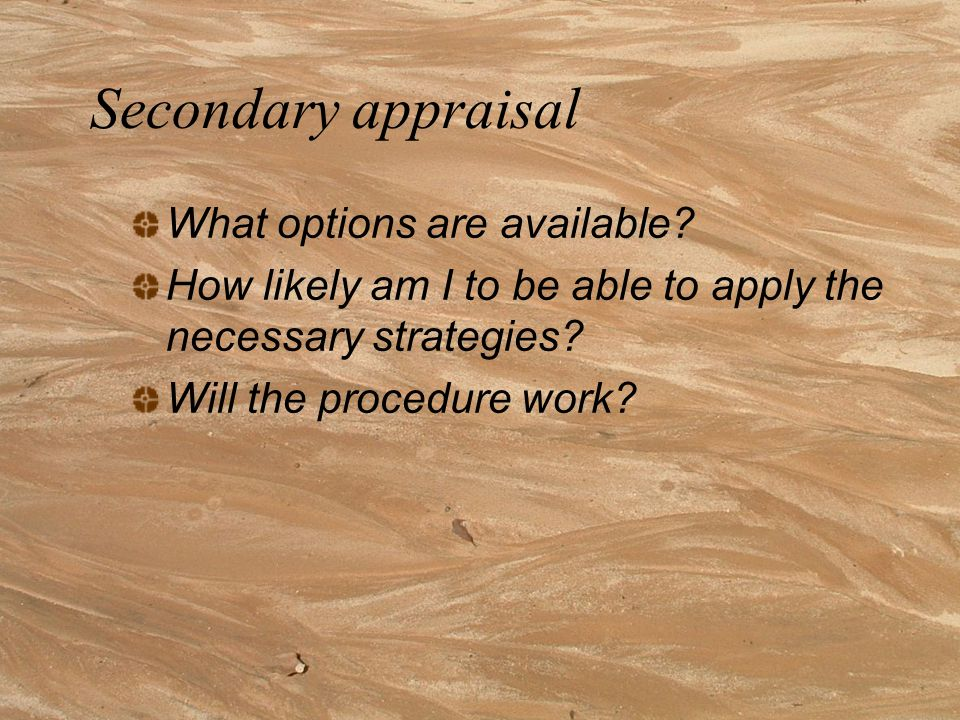 Secondary appraisal What options are available.