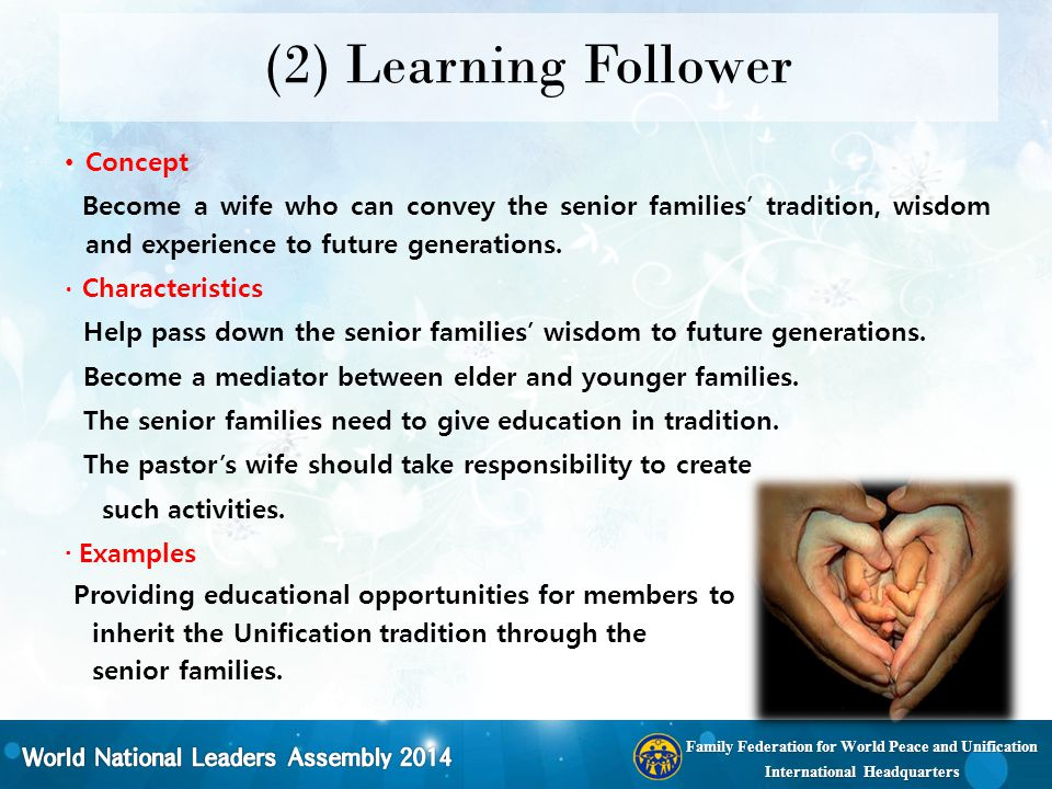 Family Federation for World Peace and Unification International Headquarters (2) Learning Follower Concept Become a wife who can convey the senior fam