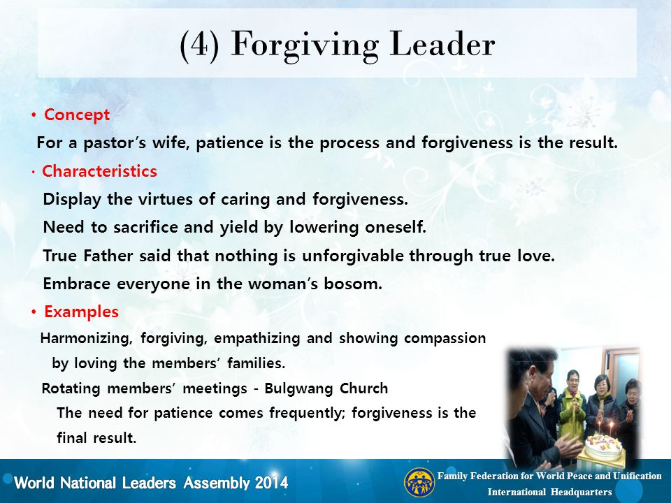 Family Federation for World Peace and Unification International Headquarters (4) Forgiving Leader Concept For a pastor's wife, patience is the process