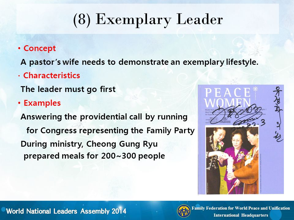 Family Federation for World Peace and Unification International Headquarters (8) Exemplary Leader Concept A pastor's wife needs to demonstrate an exem