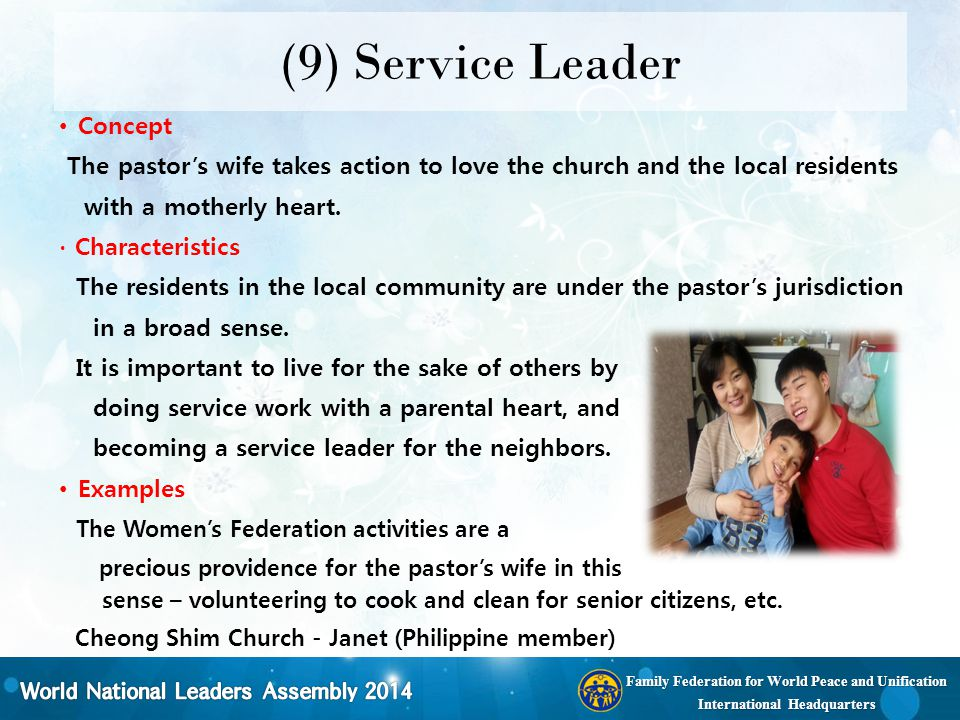 Family Federation for World Peace and Unification International Headquarters (9) Service Leader Concept The pastor's wife takes action to love the chu