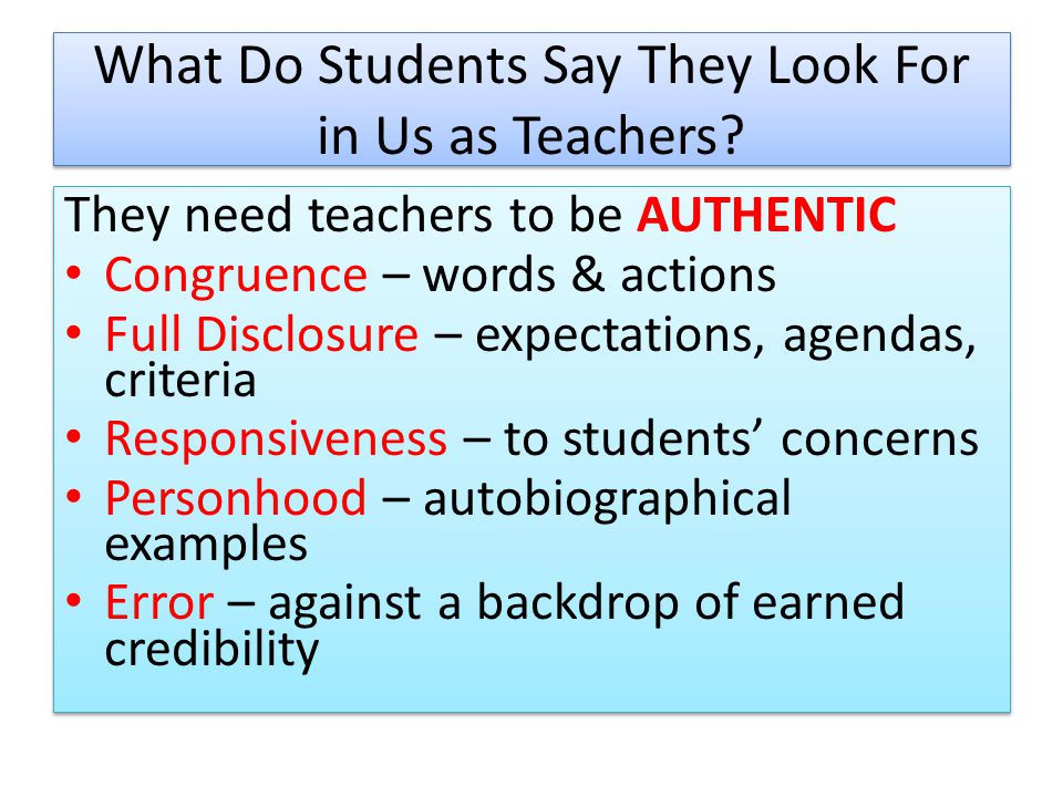 What Do Students Say They Look For in Us as Teachers.
