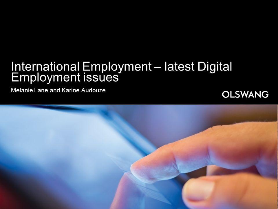 International Employment – latest Digital Employment issues Melanie Lane and Karine Audouze