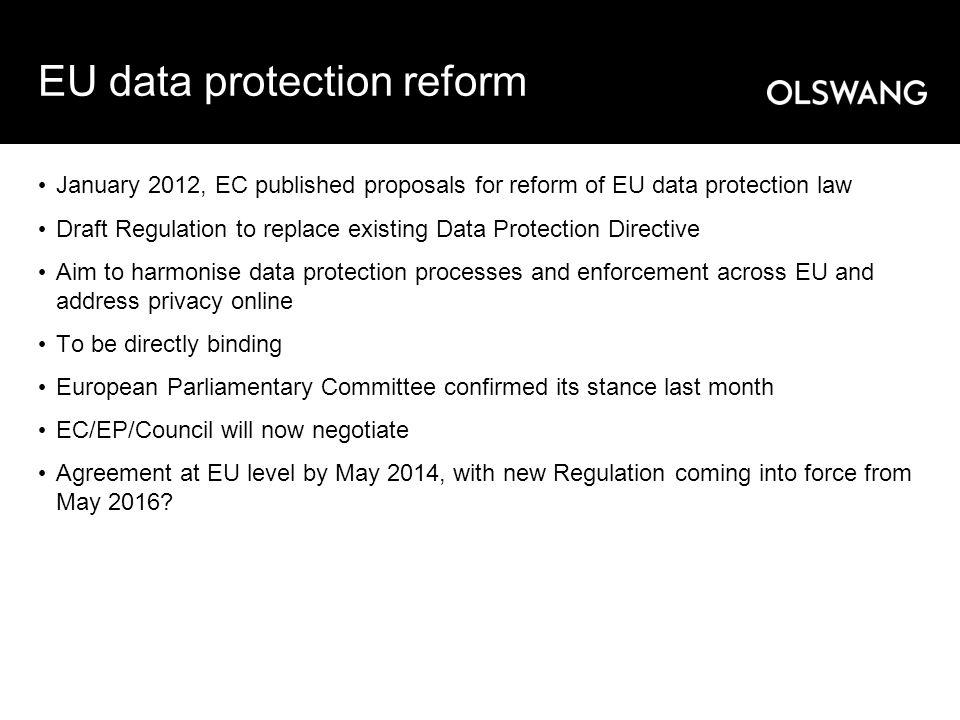 New EU rules: top changes Current principles amplified + new principles e.g.