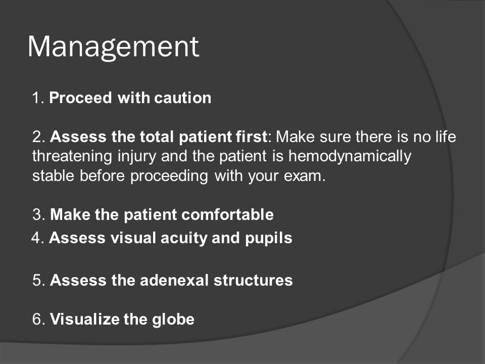 Management 7.Evaluate the fellow eye 8. Use additional testing and imaging modalities 9.