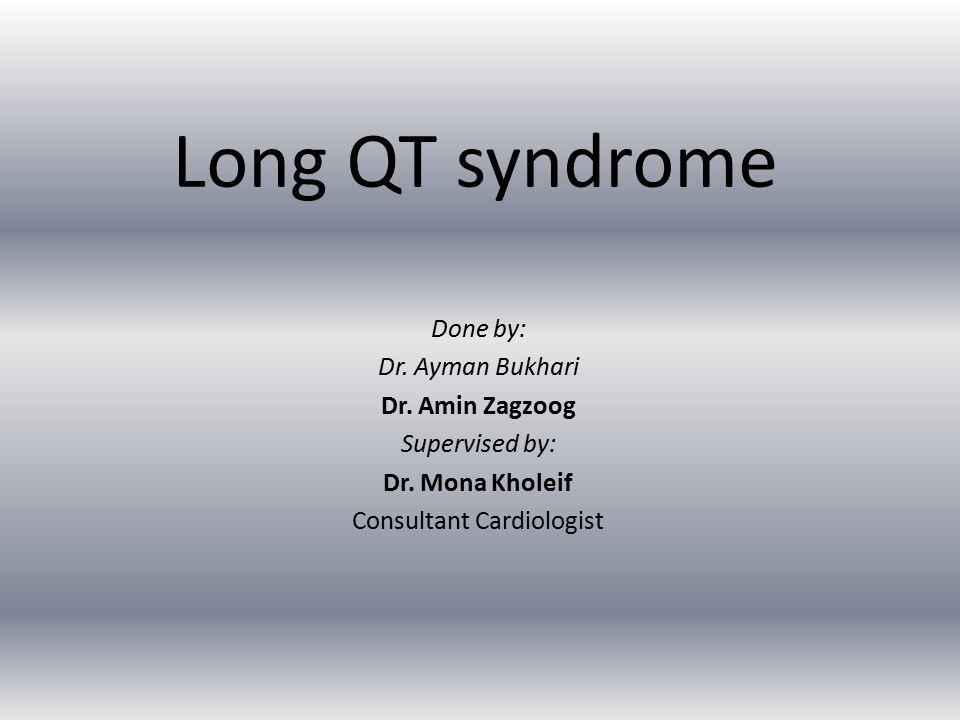 Introduction Long QT syndrome (LQTS) is a disorder characterized by a prolongation of the QT interval on ECG and a propensity to ventricular tachyarrhythmias, which may lead to syncope, cardiac arrest, or sudden death.