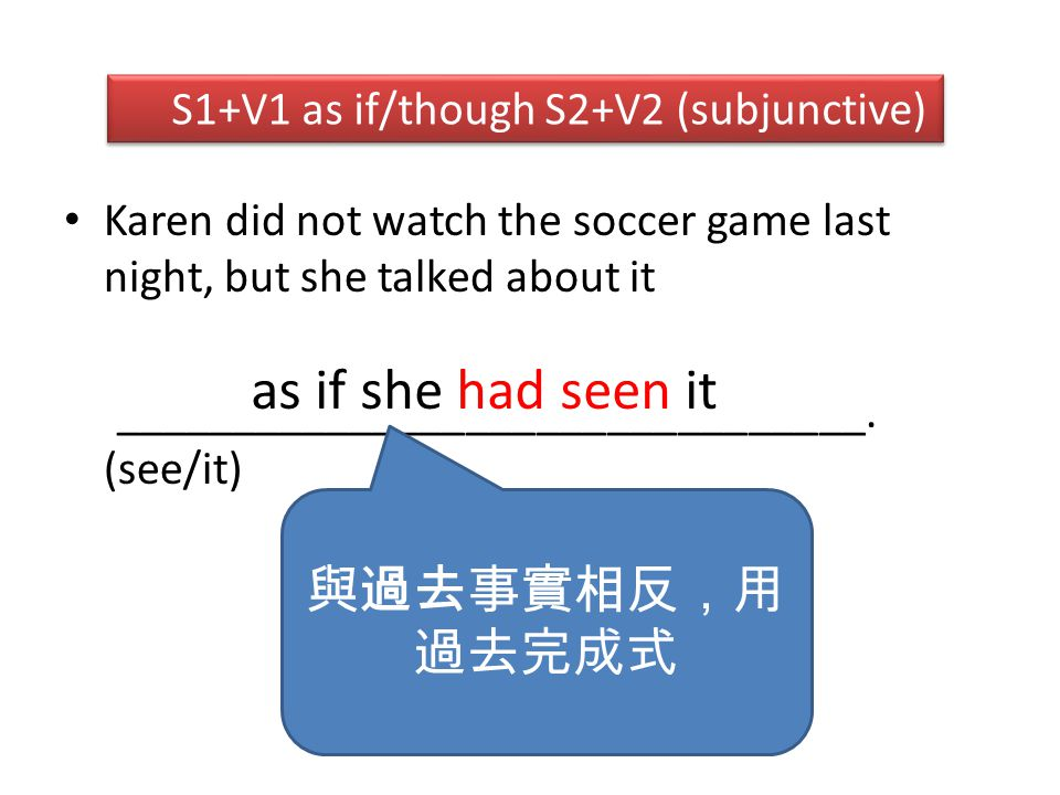 Karen did not watch the soccer game last night, but she talked about it ________________________________.