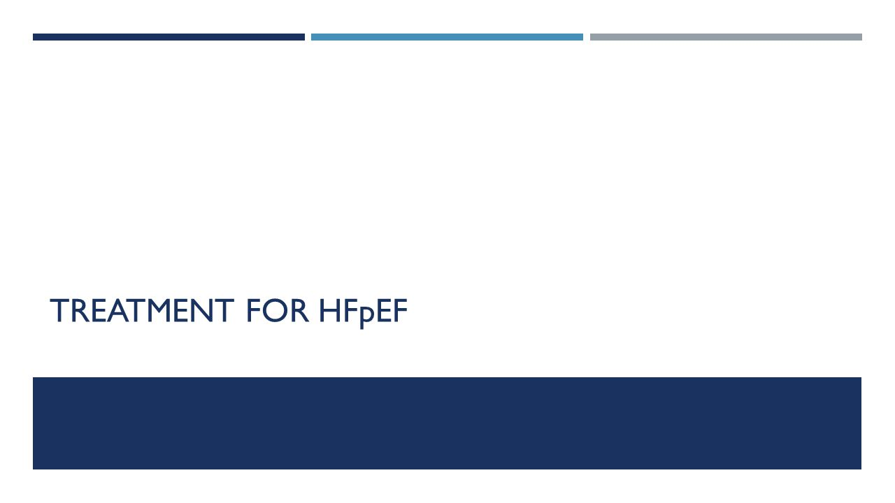 TREATMENT FOR HFpEF