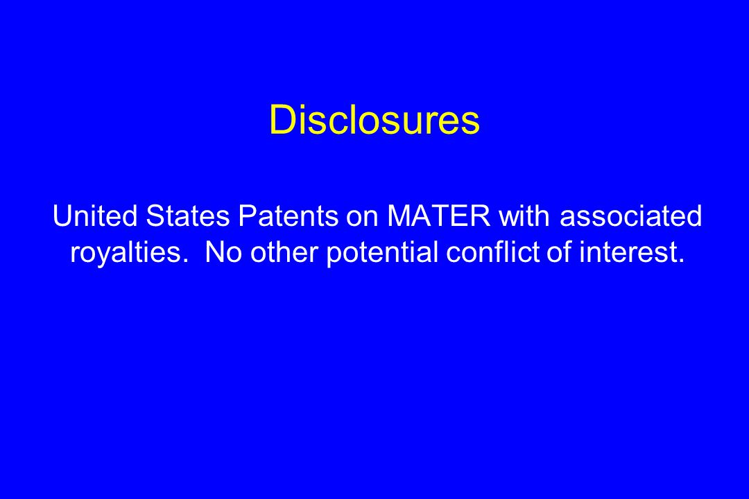 Disclosures United States Patents on MATER with associated royalties.