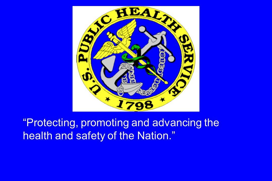 Protecting, promoting and advancing the health and safety of the Nation.