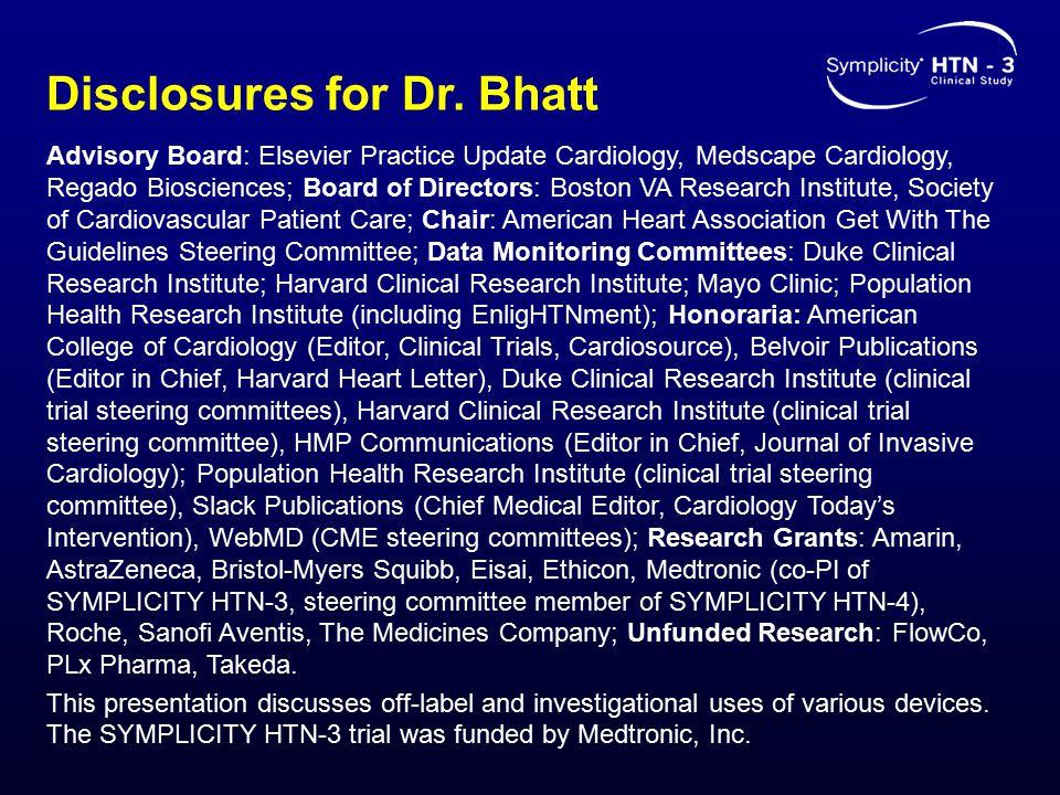 Disclosures for Dr. Bhatt Advisory Board: Elsevier Practice Update Cardiology, Medscape Cardiology, Regado Biosciences; Board of Directors: Boston VA