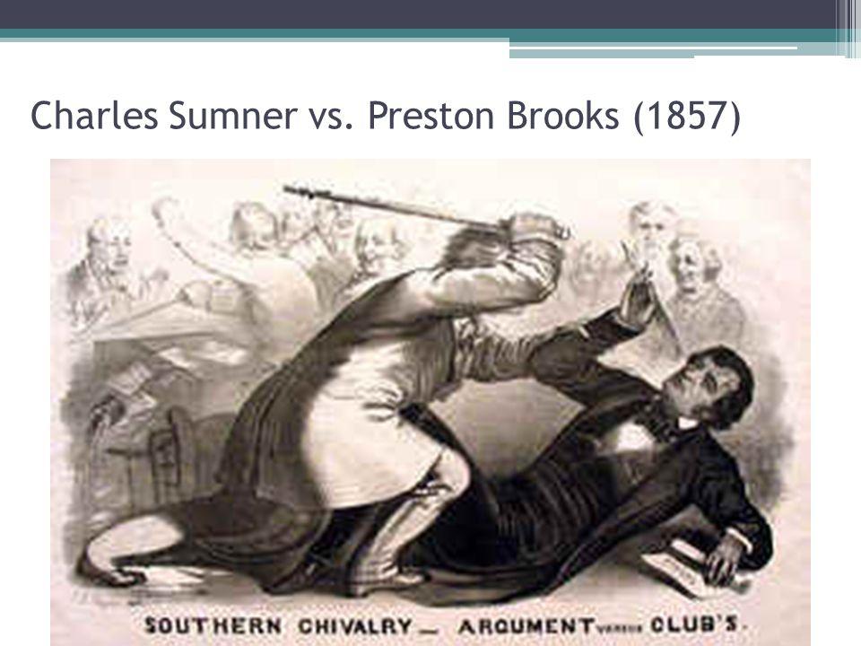 Charles Sumner vs. Preston Brooks (1857)