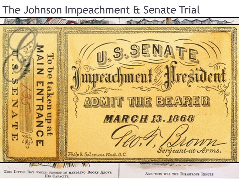 The Johnson Impeachment & Senate Trial