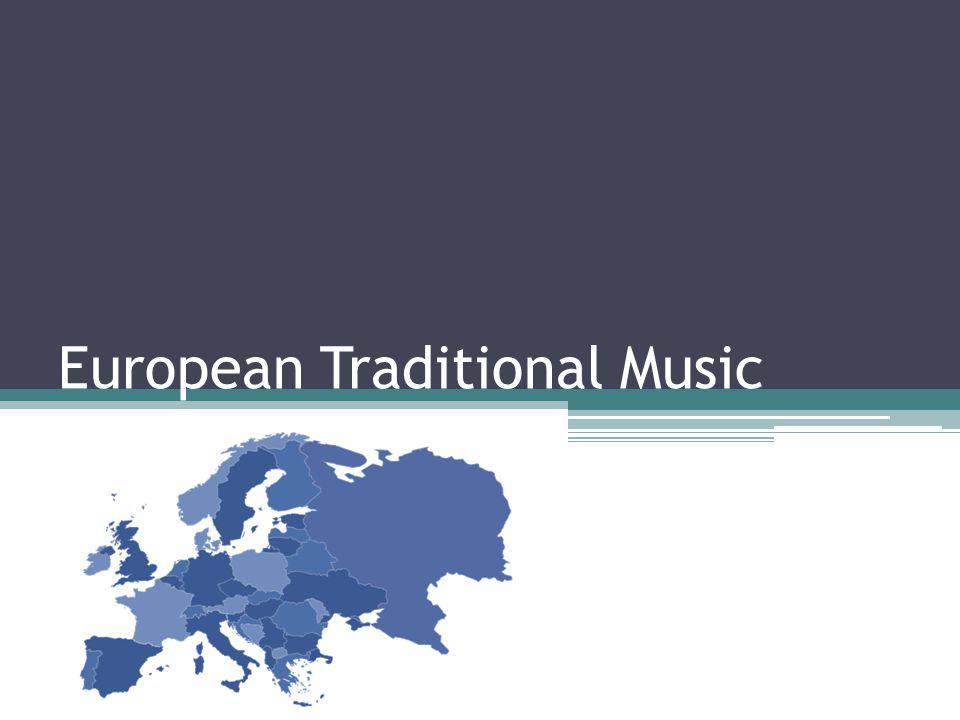 European Traditional Music
