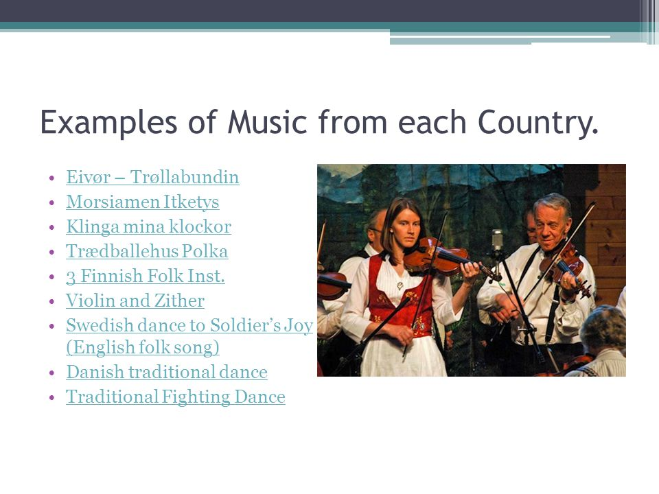 Examples of Music from each Country.