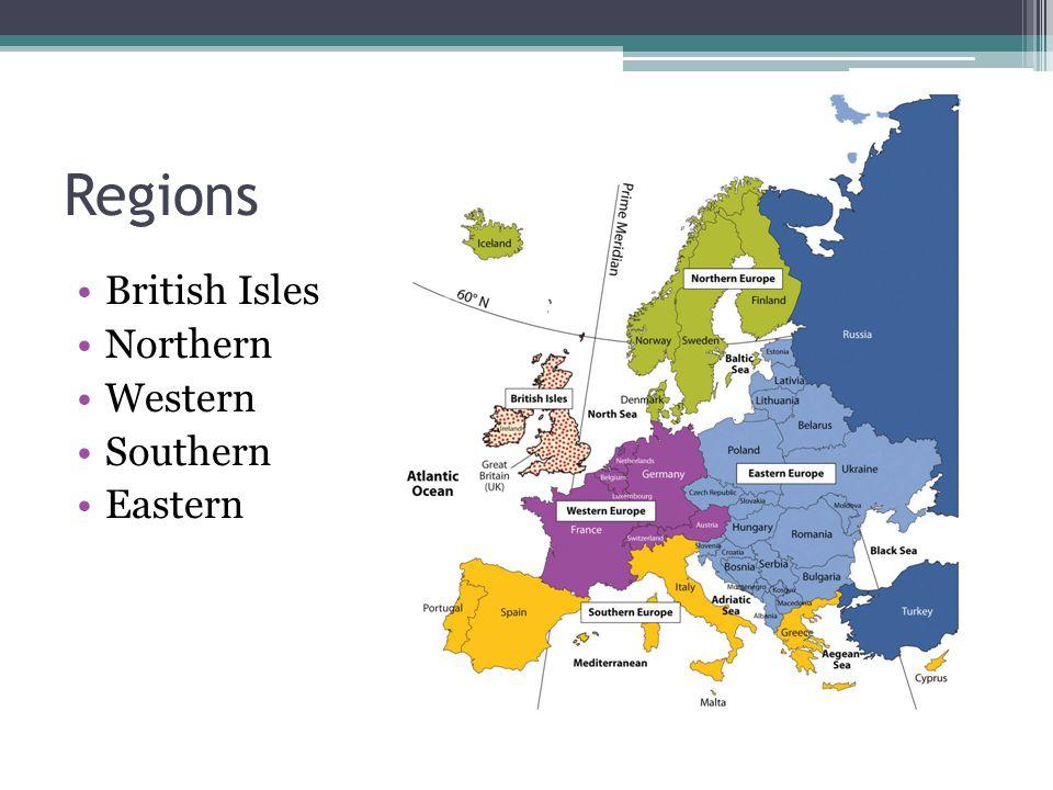 Regions British Isles Northern Western Southern Eastern