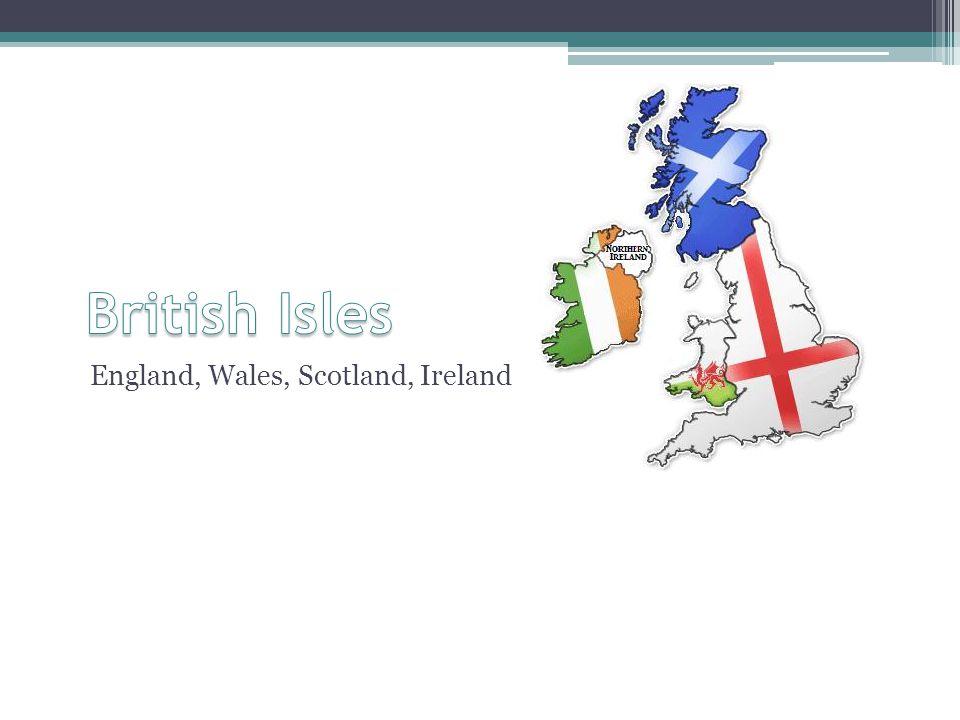 England, Wales, Scotland, Ireland