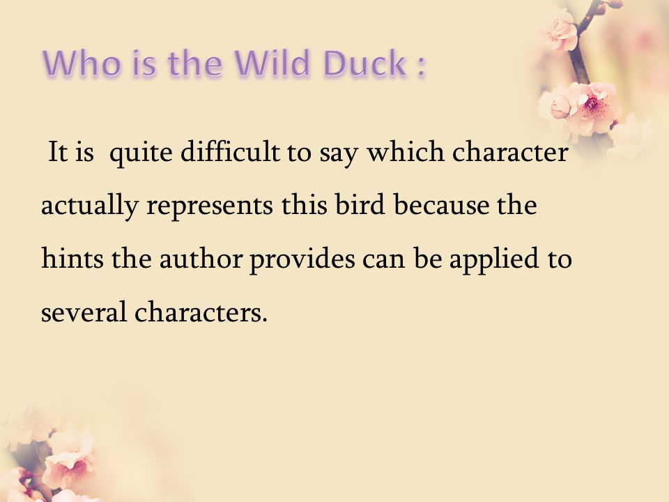 It is quite difficult to say which character actually represents this bird because the hints the author provides can be applied to several characters.