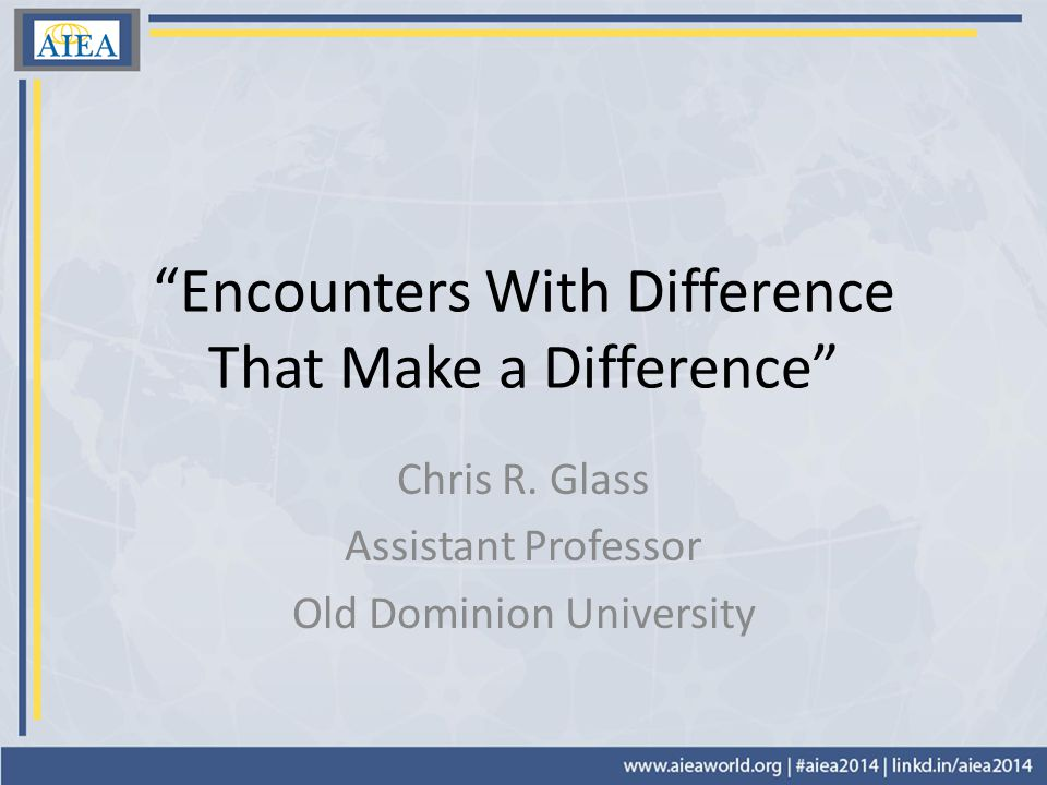 Encounters With Difference That Make a Difference Chris R.