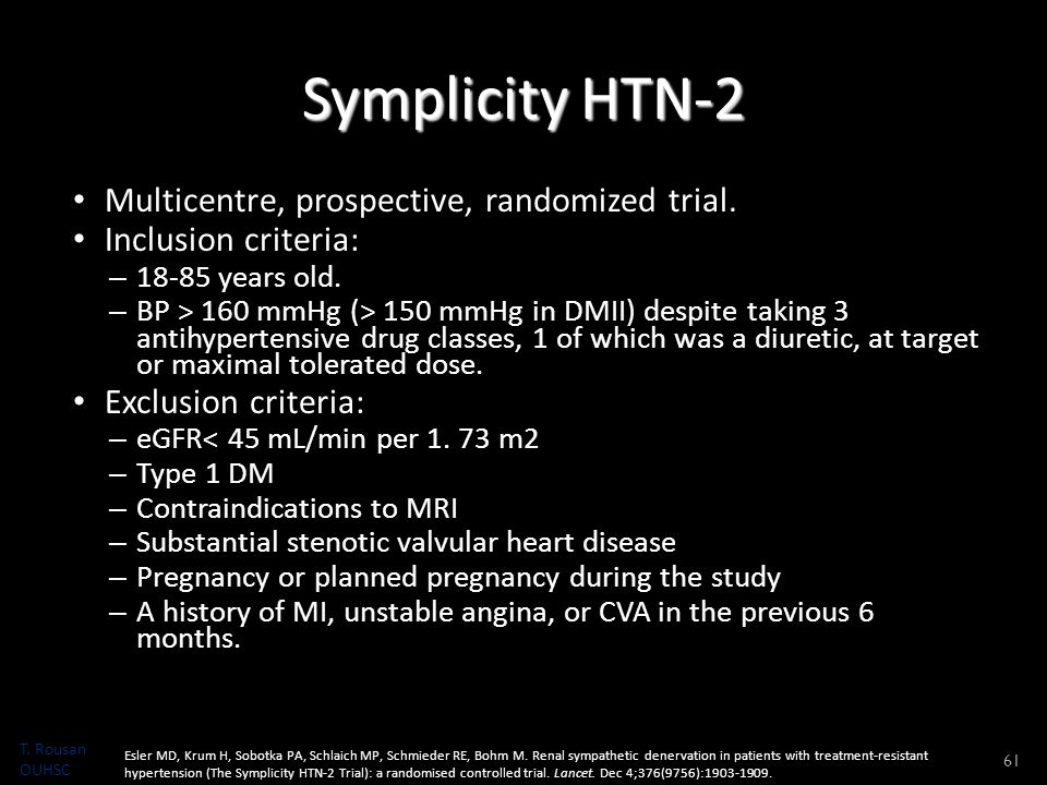 Symplicity HTN-2 Multicentre, prospective, randomized trial.