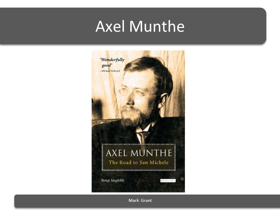 Axel Munthe Mark Grant