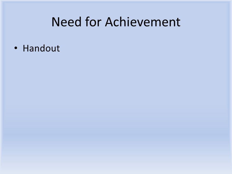 Need for Achievement Handout