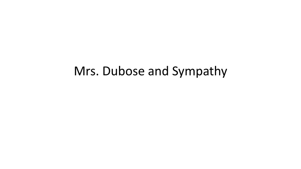 Mrs. Dubose and Sympathy