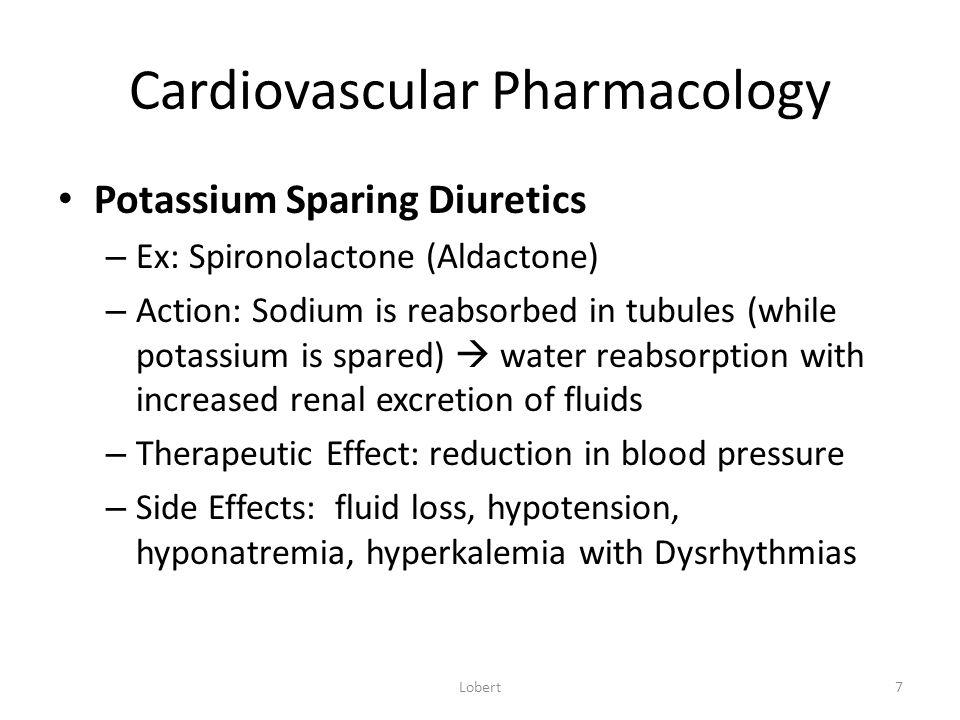 Cardiovascular Pharmacology Agents that decrease cardiac workload – ACE Inhibitors Ex: Captopril (Capoten); Lisinopril (Prinivil); Enalapril (Vasotec) – Action: – Therapeutic Effect: – Side Effects: Lobert28