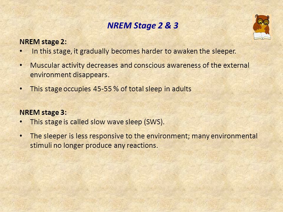 NREM Stage 1 NREM stage 1: This is a stage between sleep and wakefulness.