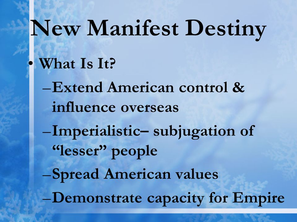 New Manifest Destiny What Is It.