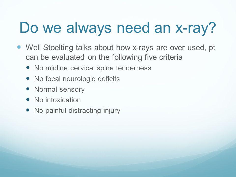 Do we always need an x-ray.