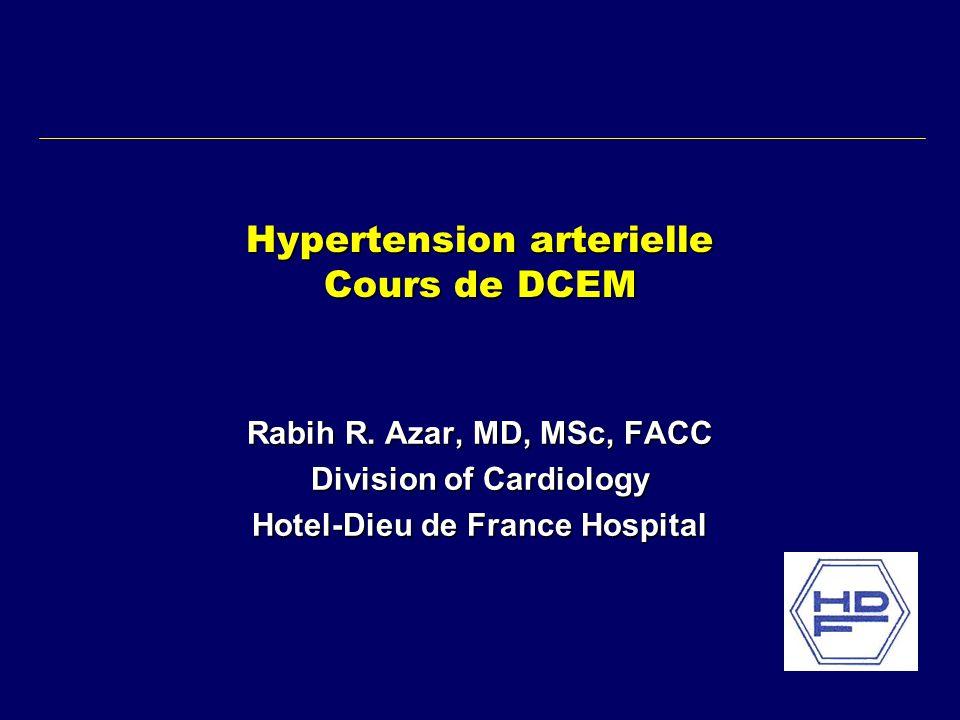 Hypertension arterielle Cours de DCEM Rabih R.