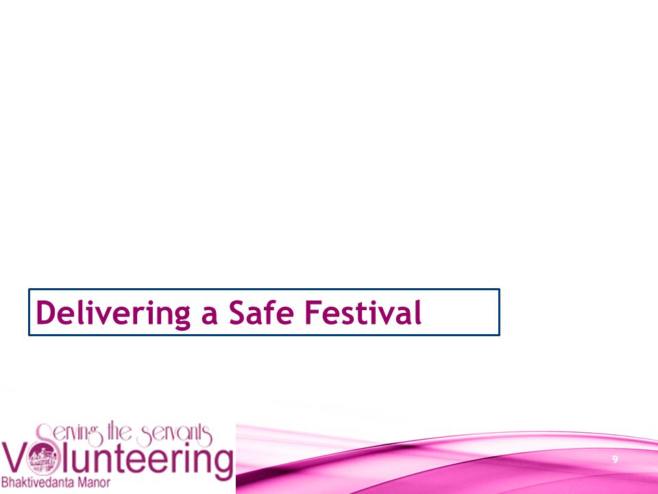 9 Delivering a Safe Festival