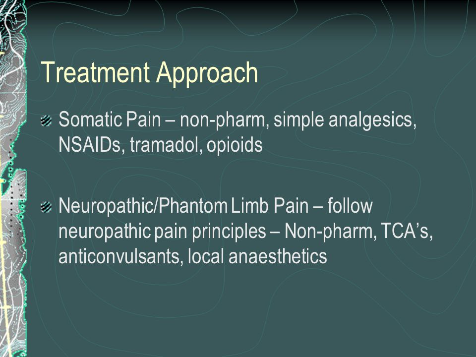 Treatment Approach Non-Medical and Medical/Surgical Prevent contractures Limit oedema Adequate Post-op Analgesia Desensitisation - massage/bandaging Get patient moving, distraction helps Early prosthetic training