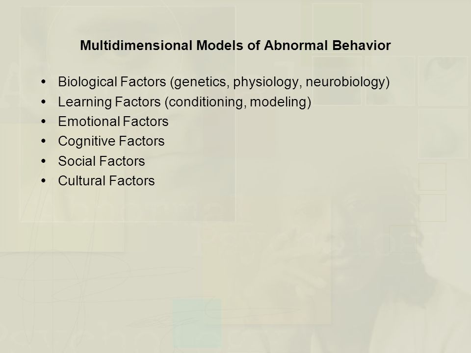 Multidimensional Models of Abnormal Behavior (cont.) Figure 2.1 Judy's case one-dimensional or multidimensional models