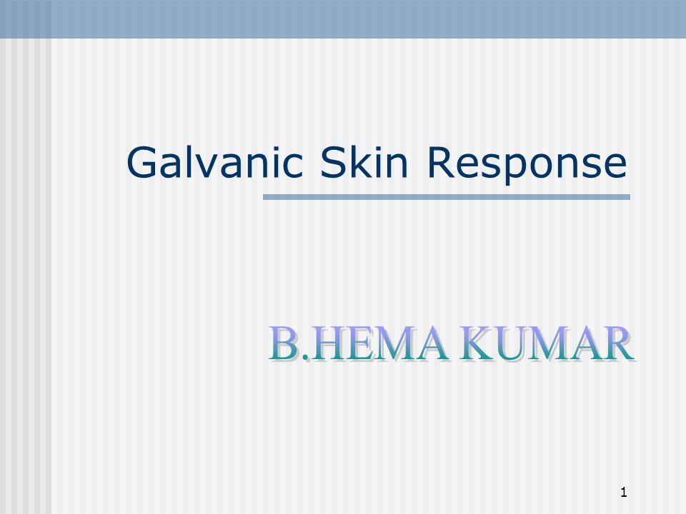 1 Galvanic Skin Response