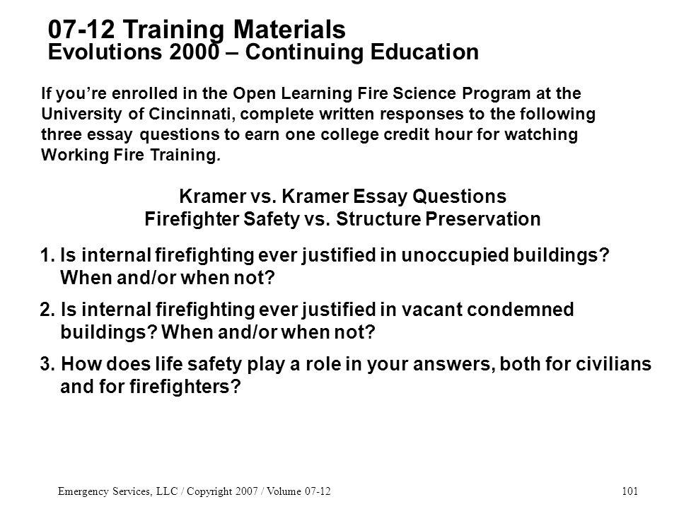 Emergency Services, LLC / Copyright 2007 / Volume 07-12101 Kramer vs.