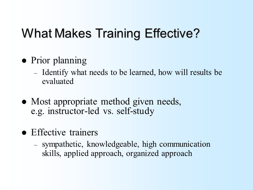 What Makes Training Effective.