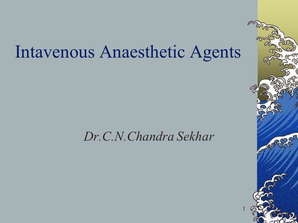 12 Classification of Intravenous Anaesthetics Rapidly acting agents: Barbiturates Methohexital Thiobarbiturates- thiopental, thiamylal Imidazole compounds: eg.etomidate Sterically hindered alkyl phenols: eg.