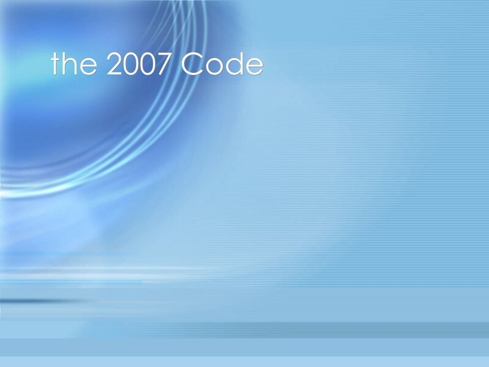 the 2007 Code