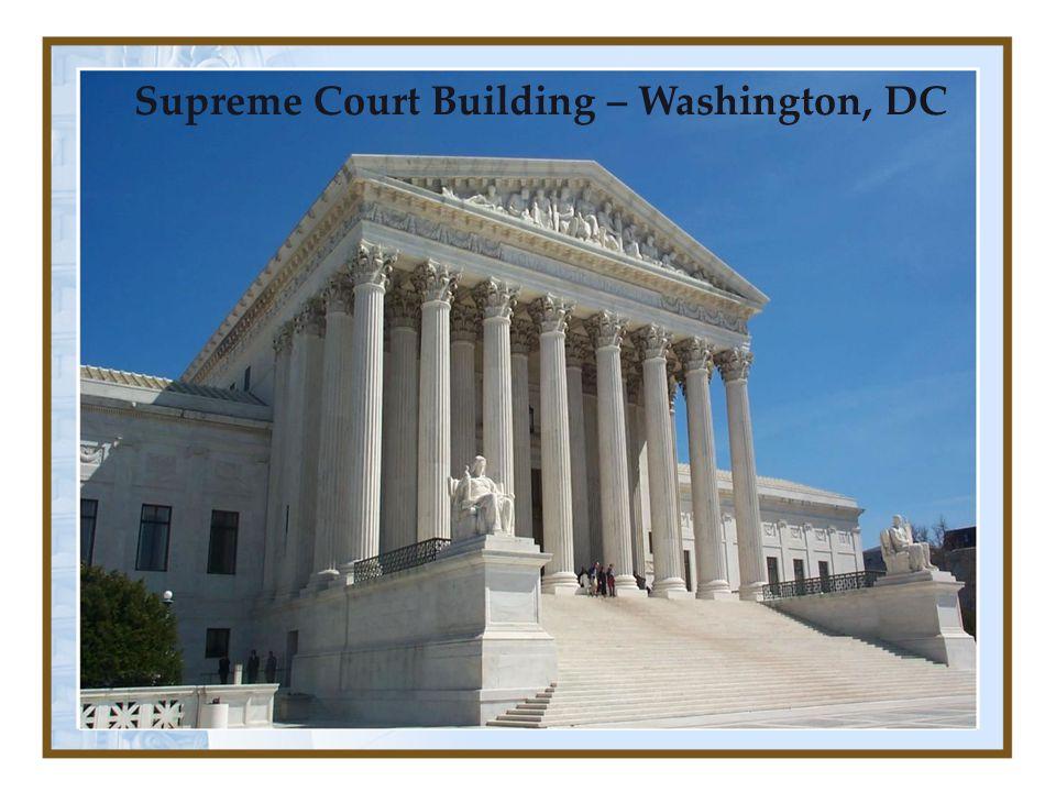 Supreme Court Building – Washington, DC