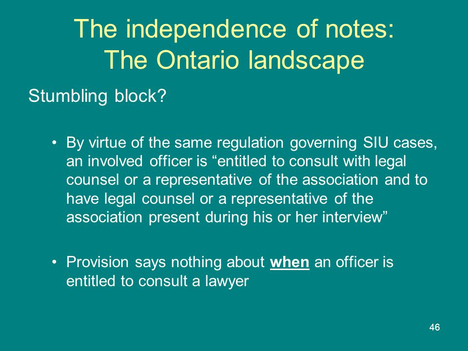46 The independence of notes: The Ontario landscape Stumbling block.
