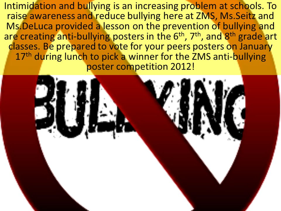 Intimidation and bullying is an increasing problem at schools.