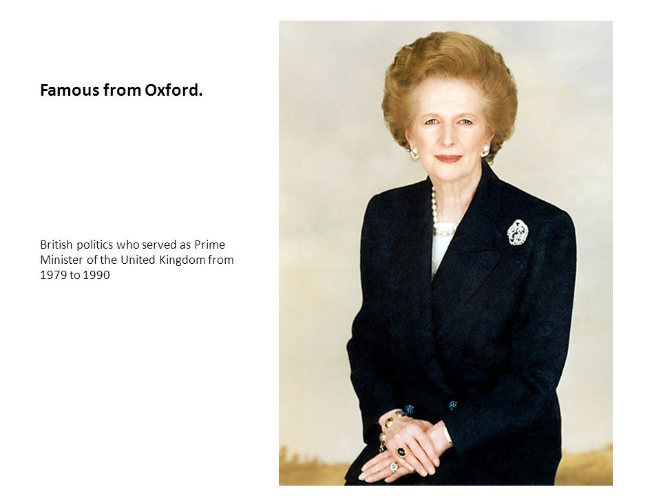 Famous from Oxford.