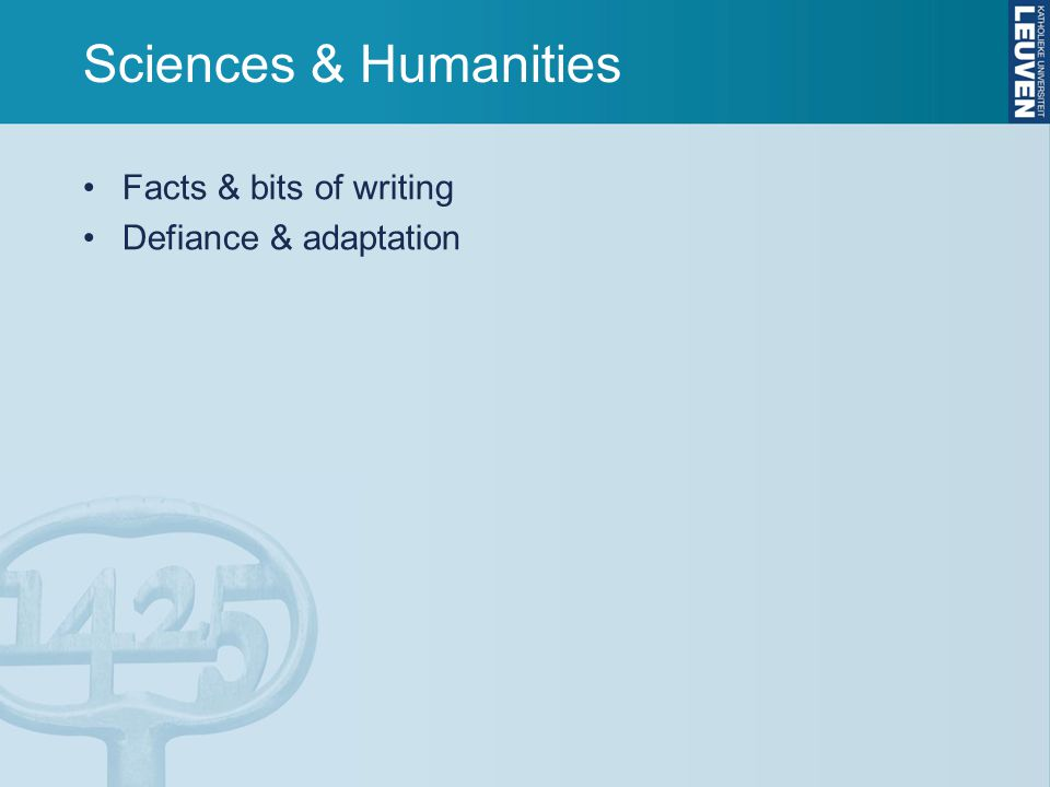 Sciences & Humanities Facts & bits of writing Defiance & adaptation