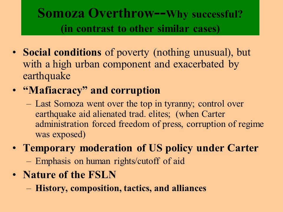 Somoza Overthrow -- Why successful.